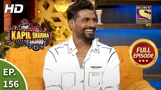 The Kapil Sharma Show Season 2 - Dhamaal With Remo & Team - Ep 156 - Full Episode - 7th Nov, 2020
