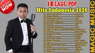 Download Lagu 18 LAGU POP HITS POPULER INDONESIA 2020 (Lagu Terbaik 2020) || ENAK DI DENGERIN SEPANJANG MASA mp3
