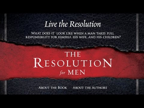 Becoming One Ministries  The Resolution for Men Wk 1 rev