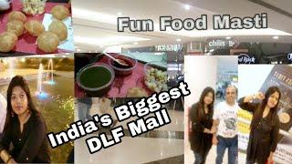 DLF MALL -DELHI TOUR | Food- Fun- Masti Vlog-Part 2