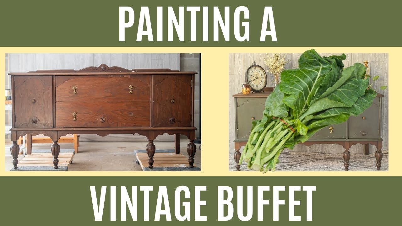 How to Paint a Vintage Buffet with Collard Greens Chalk Paint | DIY Furniture Makeover