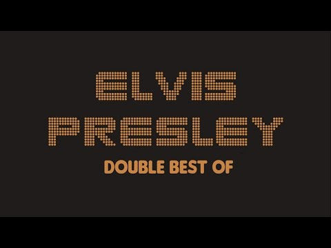 Elvis Presley - Double Best Of (Full Album / Album complet)