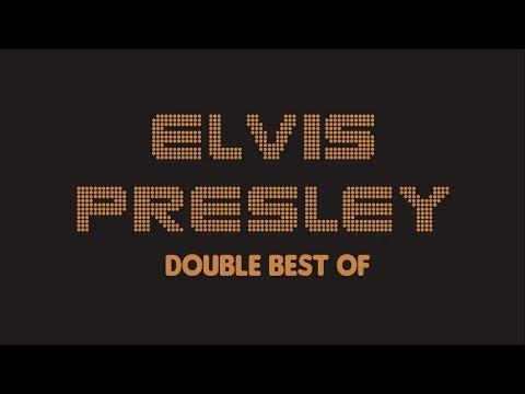 Elvis Presley - Double Best Of (Full Album / Album complet)