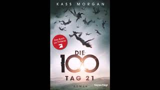 Kass Morgan Tag 21 Hörbuch Part 7/8