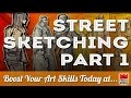Want to Attract Attention With Your Art? Go Street Sketching!