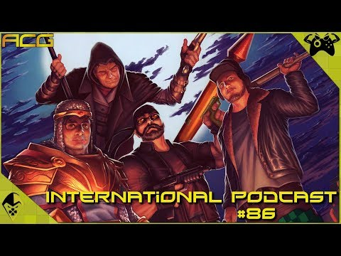 International Podcast #86 E3, Rumors, Conferences, Patron Questions and Cyberpunk