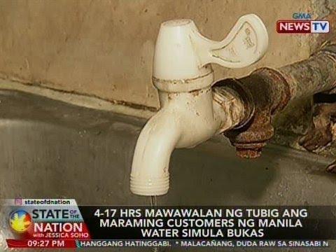 SONA: 4 Hanggang 17 Oras Mawawalan Ng Tubig Ang Customers Ng Manila Water Simula Bukas