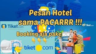 Cara Booking Hotel di Tiket.com | Bisa Pesan Sama Pacar (Dukan Arif) screenshot 5