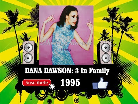 Dana Dawson - 3 Is Family  (Radio Version)