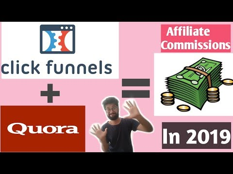 How To Make Money Online With Clickfunnels And Quora2019