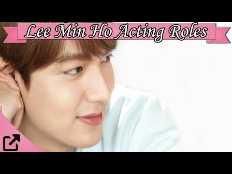 Top Lee Min Ho Dramas Acting Roles