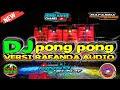 DJ PONG PONG VIRAL 2021 Jinggle Rafanda pasuruan| DJ by Finsa Hidayat