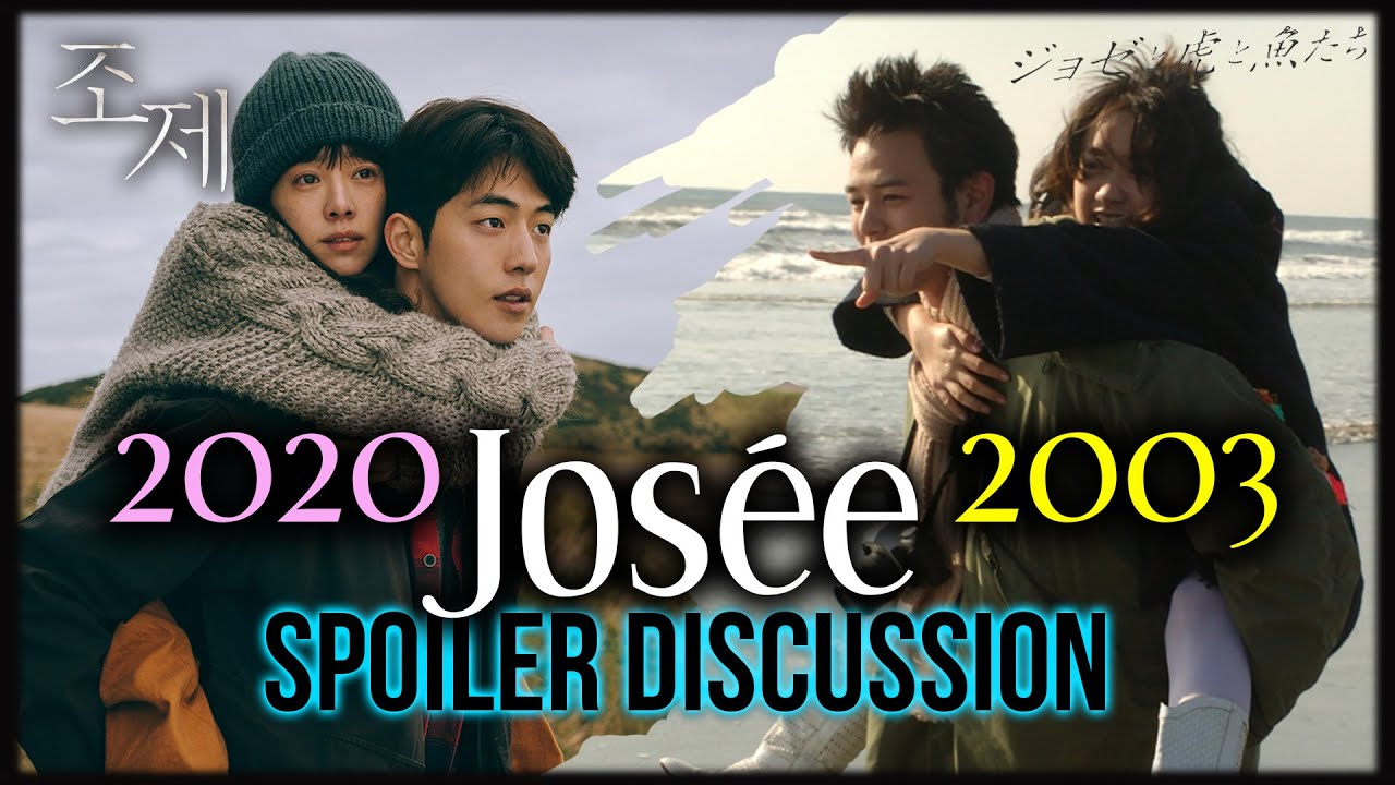 Josee 2020 Vs Josee The Tiger And The Fish 2003 Spoiler Movie Comparison Discussion Youtube