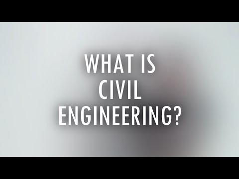 What is Civil Engineering?