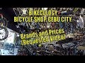 Bicycle brands and prices. Cebu City. Philippines. (Requested Video)