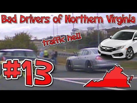 Bad Drivers Of Northern Virginia #13 | Traffic Hell