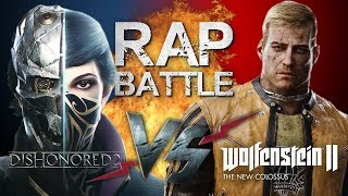 Рэп Баттл - Wolfenstein II: The New Colossus vs. Dishonored 2