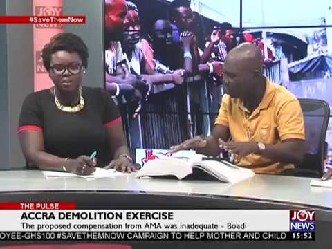 Accra Demolition Exercise - The Pulse on Joy News (4-5-17)