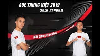 Trận 1 | Chim Sẻ Đi Nắng vs Truy Mệnh | Tứ kết | Solo Random | AoE Trung Việt 2019 | 14-10-2019