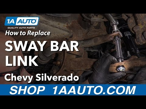 How to Replace Sway Bar Link 07-13 Chevy Silverado