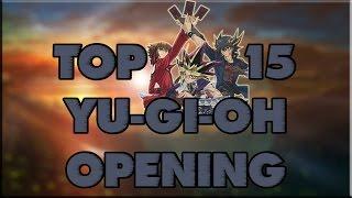 TOP 15 - Yu-Gi-Oh! Openings