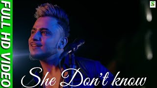 She Don't Know Millind Gaba | Full Original Hd Video Song |