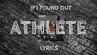 Athlete If I Found Out - Lyrics