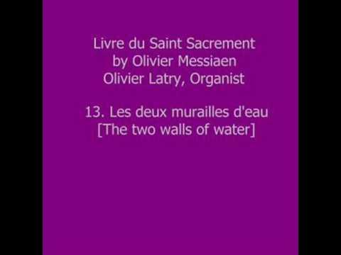 Olivier Messiaen - Livre du Saint Sacrement - XIII
