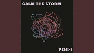 Play Calm the Storm (Vivian Lawrence Remix)