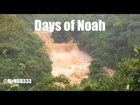 "Biblical Flood - Hawaii | ""Days of Noah"" Rain"