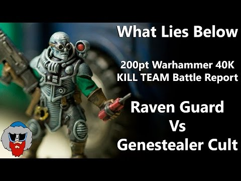 What Lies Below - 200pt Warhammer 40K Battle Report - Raven Guard Vs Genestealer Cult