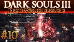 Dark Souls 3 Profi Walkthrough #10 | Diakone des Abgrunds
