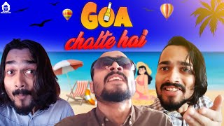 BB Ki Vines | Goa Chalte Hain |