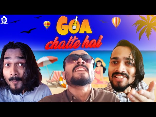 BB Ki Vines- | Goa Chalte Hain |