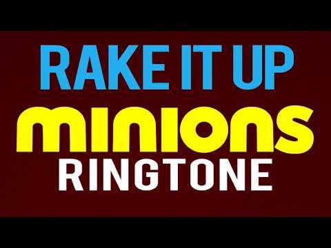 Latest iPhone Ringtone - Rake It Up Minions Remix Ringtone - Yo Gotti