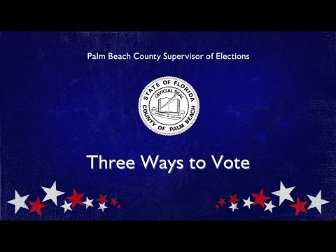 Three Ways to Vote in Palm Beach County