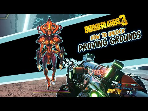Borderlands 3 - How To Unlock Proving Grounds - Trail of Survival Walkthrough - End Game Content