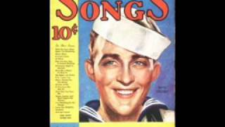 Bing Crosby - Let Me Call You Sweetheart 1934