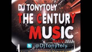 06. The Century Music Marzo 2013 Dj Tonytoly aka Tony Fernandez