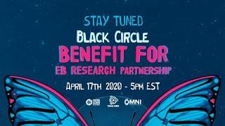 BLACK CIRCLE BENEFIT EBRP - LIVE