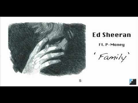 Ed Sheeran + P Money - Family