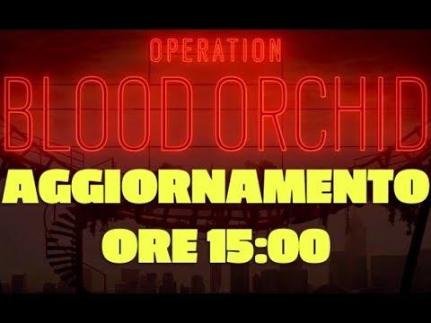 ASPETTANDO OPERATION BLOOD ORCHID! !
