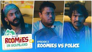 S01E03 - Roomies vs Police