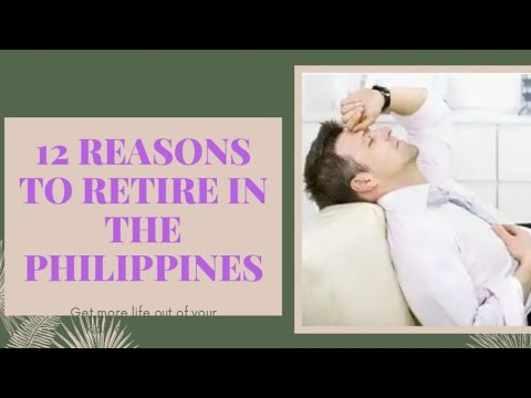 12 Reasons To Retire in the Philippines from YouTube · Duration:  12 minutes 51 seconds