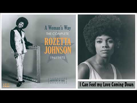 I Can Feel My Love Comin' Down - Rozetta Johnson