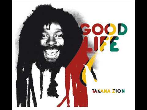 Takana Zion - Good Life Album Mixtape (Kanamacina Record) (October 2016)