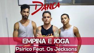 Baixar Empina e Joga - Psirico Feat. Os Jecksons- Coreografia Cai na Dança ( CND)