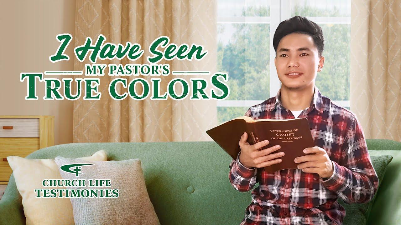 2021 Gospel Testimony | I Have Seen My Pastor's True Colors