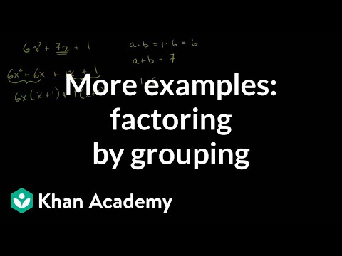 More examples of factoring by grouping | Algebra I | Khan Ac