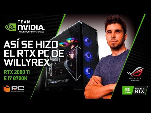 Así se hizo el Asus ROG GeForce RTX PC de Willyrex